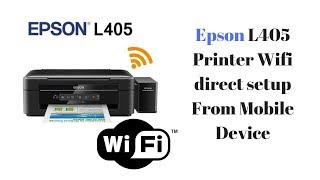 epson l405 wifi direct setup - मुफ्त ऑनलाइन