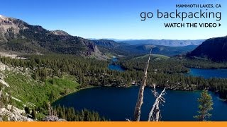Backpacking 201: More Expert Tips for Backpacking in the Eastern Sierra