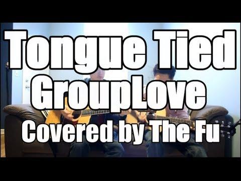 Tongue Tied chords & lyrics - Grouplove