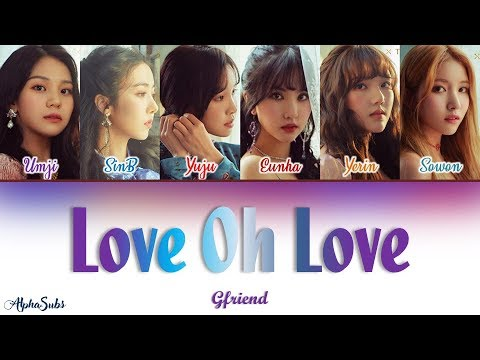 Gfriend (여자친구) - Love Oh Love Color Coded Lyrics/가사 [Han|Rom|Eng]