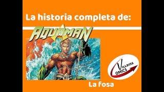 Aquaman - La Fosa