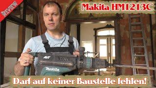 Makita HM1213C Abbruchhammer Review - Wenn mal was Kräftiges gebraucht wird!