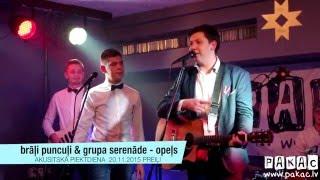 Brāļi Puncuļi & grupa Serenāde | Opeļs | LIVE @PAKAC | Preiļi