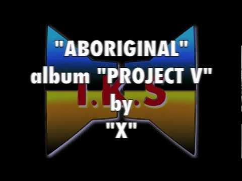 """X"" - Project V - Aboriginal"