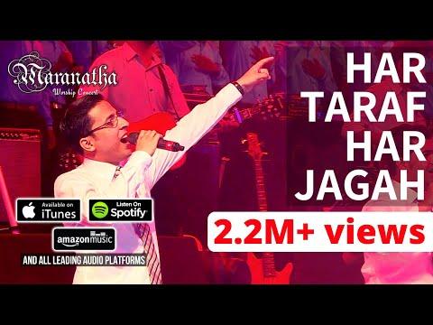 HAR TARAF HAR JAGAH TU HI TU HAI KHUDA - Awesome Hindi Worship song from Maranatha Worship Concert!