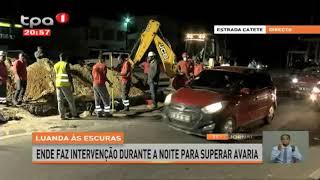 Luanda às escuras – ENDE faz intervenção durante a noite para superar avaria