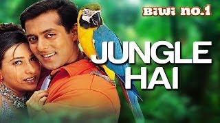 Jungle Hai Aadhi Raat Hai - Video Song | Biwi No. 1 | Salman Khan & Karisma Kapoor | Anu Malik