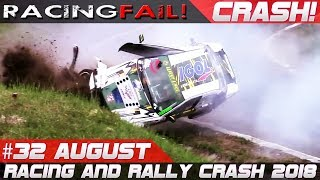 Racing and Rally Crash Compilation Week 32 August 2018 | RACINGFAIL