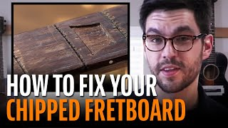 Fixing a badly chipped fretboard on a