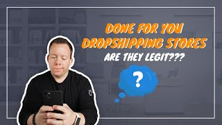 Are Done-for-You Dropshipping Stores Legit?? 🧐