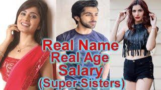 Super Sisters Serial Actors Real Name & Salary Per Day | SAB