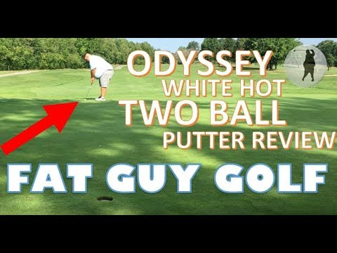 The Fat Guy Golf – Odyssey Putter Review