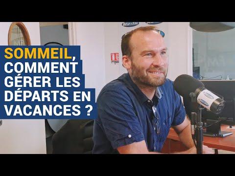 [AVS] Sommeil, comment gérer les départs en vacances ? - Arnaud Rabat