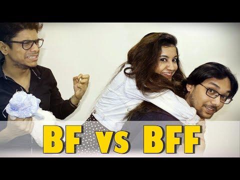 BF vs BFF (Boyfriend vs Best Friend Forever) : Comedy Video 2018 | GrowLogical