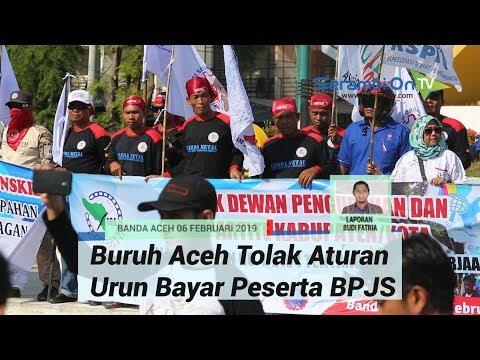 Buruh Aceh Tolak Aturan Urun Bayar Peserta BPJS
