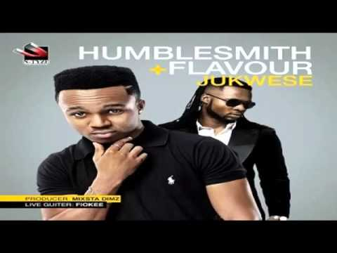 MUSIC: HumbleSmith ft Flavour - Jukwese