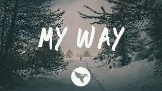 Nicky Romero   My Way (Lyrics) Ft. Alice Berg