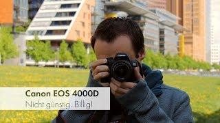 Canon EOS 4000D   Die billigste Canon-DSLR aller Zeiten? [Deutsch]