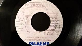 "Bounty Killer - Murder Mega Mix - Feat. Delaeno From Renaissance  Taxi 7"""