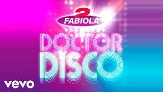 2 Fabiola - Doctor Disco ft. Loredana