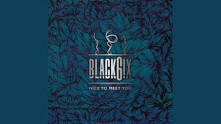 BLACK6IX - Intro-Thank You