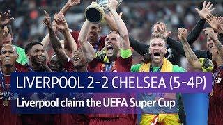 Video Liverpool vs Chelsea (2-2, Liverpool win 5-4 on penalties) | UEFA Super Cup Highlights MP3, 3GP, MP4, WEBM, AVI, FLV Agustus 2019