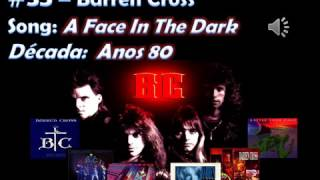 The Best of CCM   Part 35 - Barren Cross - A Face In The Dark
