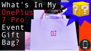 What's Inside My OnePlus 7 Pro Event Gift Bag?