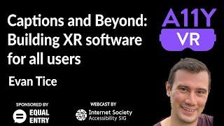 Subtítulos y más: Creación de software de Realidad Extendida para todos los usuarios (Inglés)
