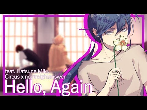【Hatsune Miku】 Hello, Again 【VOCALOID】