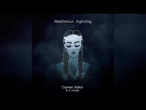 """Makhmour Aghchig"" by Carmen Balian & C-rouge"