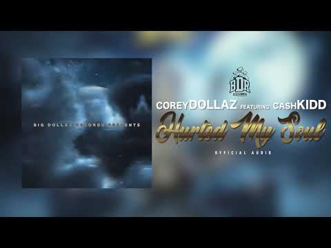Corey Dollaz feat. Cash Kidd-
