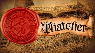 How Thatch Roofs Work and Were Made in the Middle Ages [Medieval Professions: Thatcher]