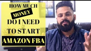 Amazon fba tutorial: How Much Money You Need To Start E-commerce Business? (2018 tips)