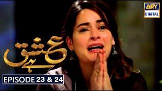 Ishq Hai Episode 23 & 24 Part 1 & Part 2 Promo  Ishq Hai Episode 23  Ishq Hai Episode 24 Ary Digital