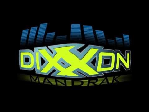 Dixxon Mandrak Music