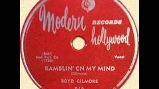 Boyd Gilmore Ramblin' On My Mind  MODERN 860