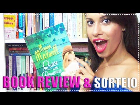 QUASE UM ROMANCE ? BOOK REVIEW + SORTEIO  | Segredos Entre Amigas