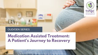 Medication Assisted Treatment: A Patient's Journey to Recovery