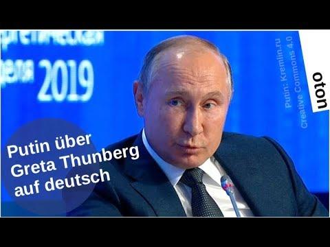 Putin über Greta Thunberg auf deutsch [Video]