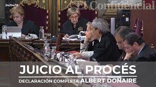 [JUICIO PROCÉS] Declaración Completa Albert Donaire, El Mosso D'esquadra Independentista