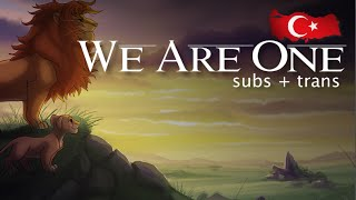 The Lion King 2 - We Are One - Turkish (Subs + Trans) HD