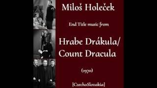 Miloš Holeček: Hrabe Drákula - Count Dracula (1970)