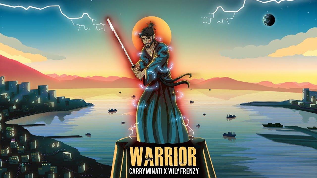 Warrior Lyrics - Carryminati ft. Wily Frenzy