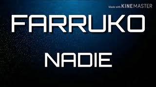 FARRUKO — NADIE  (LETRA)