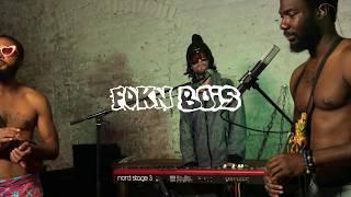 FOKN Bois   Wo Nim Mi (LIVE In Studio)