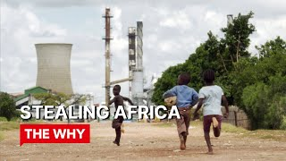 Stealing Africa - Why Poverty?