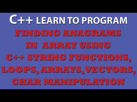 C++ Programming Challenge: Finding Anagrams in C++ Array