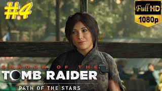 SHADOW OF THE TOMB RAIDER Gameplay Walkthrough Part 4 [1080p HD 60FPS PC] 2018