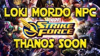 Loki Mordo NPC - Thanos Patch SOON | Marvel Strike Force